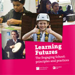 Learning Futures: The Engaging School