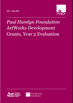 Paul Hamlyn Foundation ArtWorks Development Grants, Year 2 Evaluation