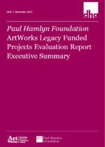 Artworks Legacy Funding Project Evaluation – Executive Summary