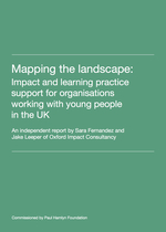 Mapping the landscape: Impact and learning practice support for organisations working with young people in the UK